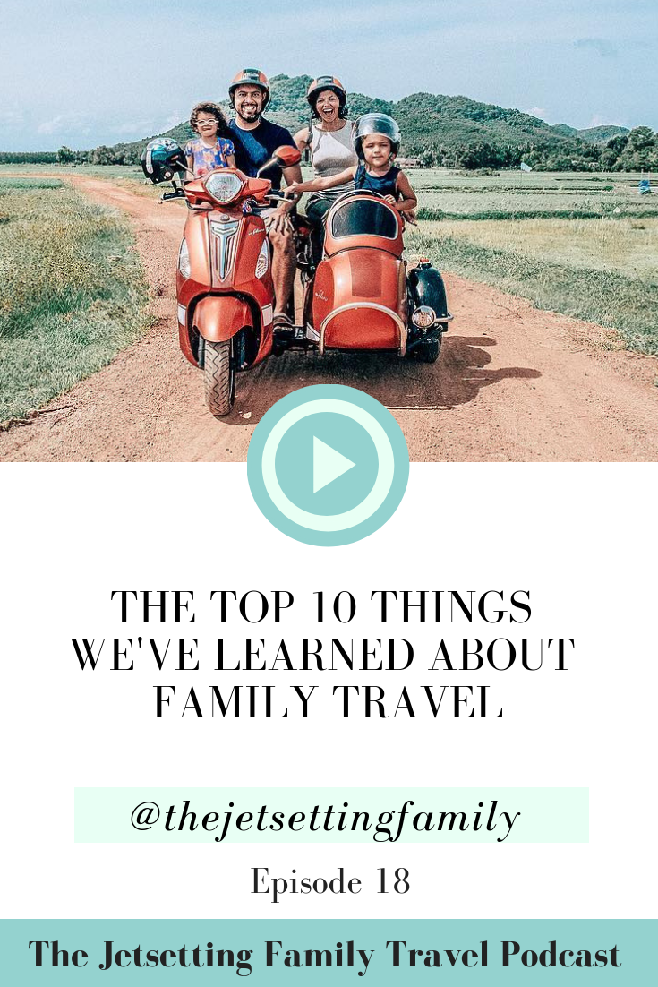 We can't believe that we've been traveling full-time for the past 5 months! On this Season 1 finale, we are excited to present to you the top 10 things we've learned about family travel. After 10 countries, 30+ cities, 20+ flights, and countless memories, we've learned so much about traveling with kids and wanted to share that with all of you! Although the podcast is going on a break, our adventures are not done yet!
